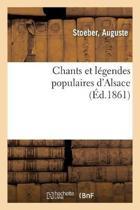 Chants Et L gendes Populaires d'Alsace