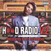 Hood Radio, Vol. 2: Mixed by DJ Sickamore