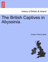 The British Captives in Abyssinia.