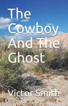 The Cowboy and the Ghost