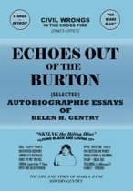 Echoes Out of the Burton