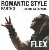 Romantic Style, Pt. 3: Desde la Esencia