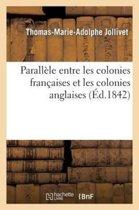 Parall�le Entre Les Colonies Fran�aises Et Les Colonies Anglaises