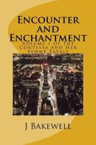 Encounter and Enchantment