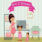 Born In Between