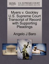 Myers V. Gockley U.S. Supreme Court Transcript of Record with Supporting Pleadings