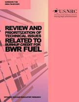 Review and Prioritization of Technical Issues Related to Burnup Credit for Bwr Fuel