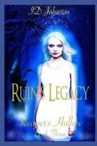 Ruin's Legacy
