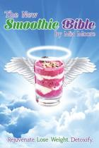 The New Smoothie Bible