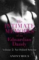 The Intimate Memoirs of an Edwardian Dandy: Volume 2