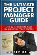 The Ultimate Project Manager Guide