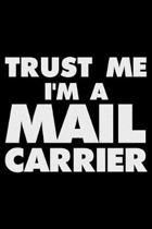 Trust Me I'm a Mail Carrier