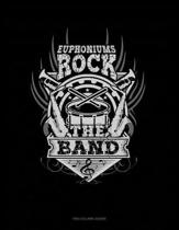 Euphoniums Rock the Band