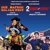 Due Mafiosi Nel Far West - I 2 Sergenti...