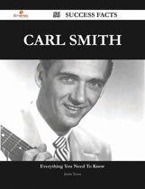 Carl Smith 56 Success Facts - Everything you need to know about Carl Smith