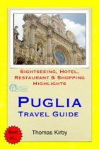 Puglia, Italy Travel Guide
