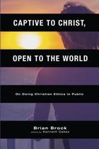 Captive to Christ, Open to the World