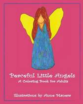 Peaceful Little Angels a Coloring Book for Adults