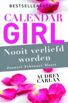 Calendar Girl 1 t/m 3 - Nooit verliefd worden