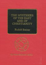 The Mysteries of the East and of Christianity