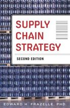 Supply Chain Strategy, Second Edition