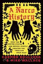 NARCO HISTORY
