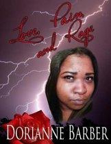 Love Pain and Rage