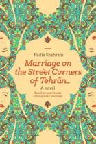 Marriage on the Street Corners of Tehran