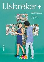 IJsbreker+ Werkboek deel 3 (OGO en Wonen in Nederland) inclusief voucher