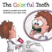 The Colorful Teeth