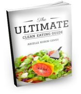 The Ultimate Clean Eating Guide