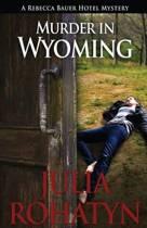 Murder in Wyoming