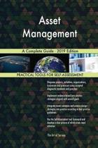 Asset Management a Complete Guide - 2019 Edition
