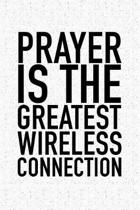 Prayer Is the Greatest Wireless Connection