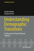 Understanding Demographic Transitions