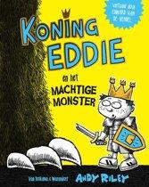 Koning Eddie 2 - Koning Eddie en het machtige monster