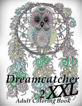 Dreamcatcher XXL 2 - Coloring Book (Adult Coloring Book for Relax)
