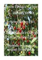 Il giardino dei ciliegi (L'amareneto)