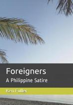 Foreigners: A Philippine Satire