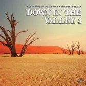 Down In The Valley 3
