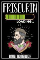 Friseurin Loading... Azubi Notizbuch: 120 Seiten Liniert im Format A5 (6x9 Zoll) mit Soft Cover Gl�nzend.