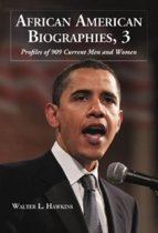African American Biographies v. 3; Profiles of 631 Current Men and Women