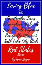 The Loving Blue in Red States Collection: Books 1-5