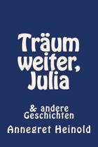 Traum Weiter, Julia