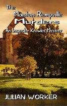 The Manton Rempville Murders: An Inspector Knowles Mystery Book Two