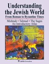 Understanding the Jewish World from Roman to Byzantine Times