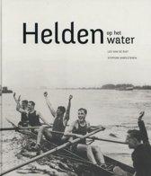 Boek cover Helden op het water van Leo van de Ruit (Hardcover)