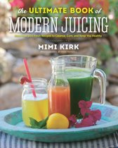 Omslag van 'The Ultimate Book of Modern Juicing'