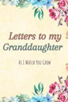 Letters to my Granddaughter Journal-Grandparents Journal Appreciation Gift-Lined Notebook To Write In-6''x9'' 120 Pages Book 4: Keepsake Gift to Write M