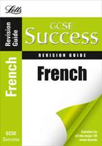 Letts GCSE Revision Success - French